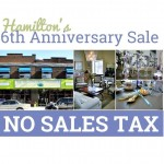 Hamilton's 6th Anniversary SALE! NO TAX Saturday March 7th