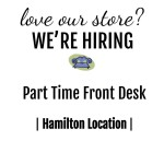 We're Hiring | Part Time Front Desk Hamilton Location