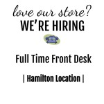 We're Hiring | Full Time Front Desk Hamilton Location