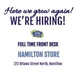 We're Hiring Full Time in Hamilton!