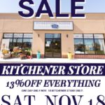 ONE YEAR ANNIVERSARY SALE! Sat. Nov. 18th Kitchener Store Only!